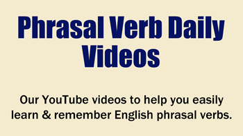 Phrasal Verb Daily link
